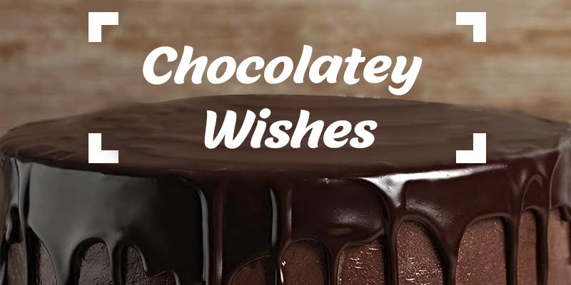 Luscious and Yummy Chocolate Day Messages