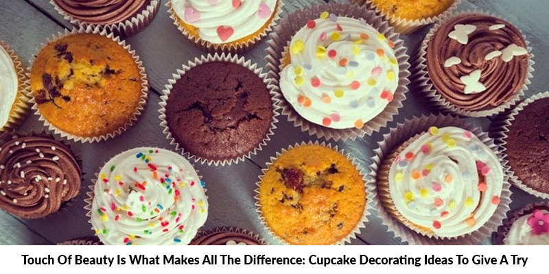 Cupcake Decorating Ideas To Add Touch Of Beauty