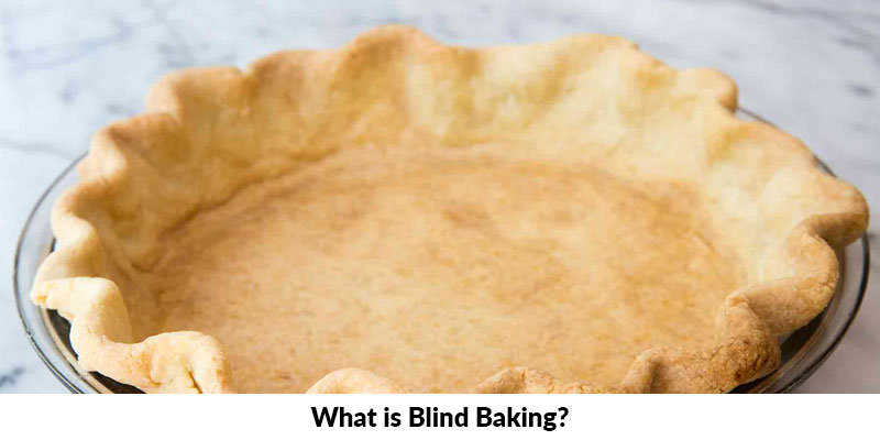 What is Blind Baking?