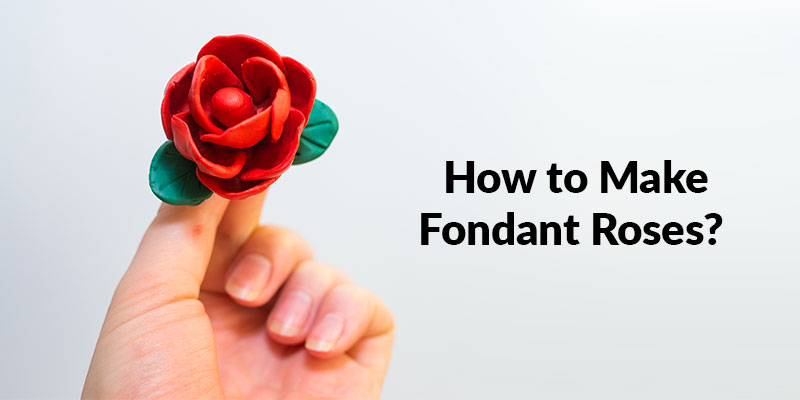 How to Make Fondant Roses?