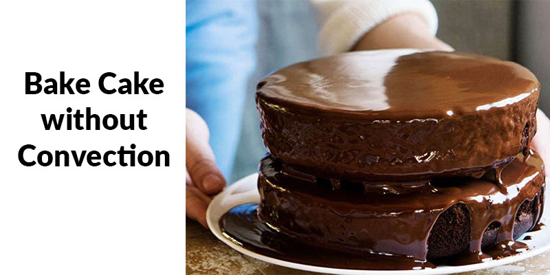 How to Bake a Cake in Microwave Oven without Convection?