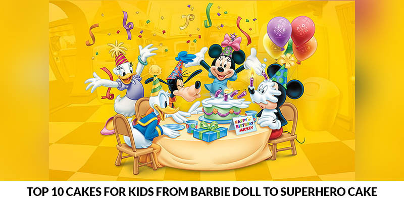 Top 10 Cakes For Kids from Barbie doll to Superhero cake