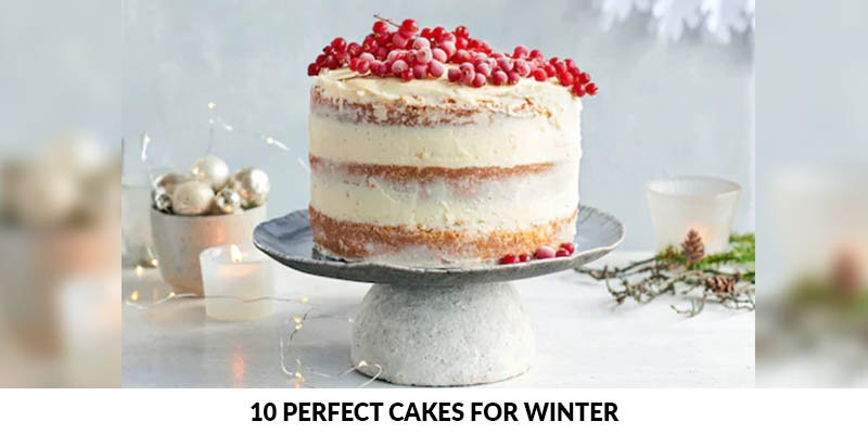 10 Perfect Winter Cake Ideas To Satiate Your Cravings