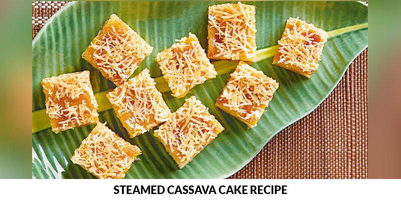 Steamed Cassava Cake Recipe