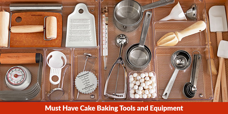 Must Have Cake Baking Tools and Equipment